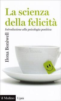 la-scienza-della-felicita-111460